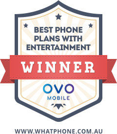 The 2017 WhatPhone Best Phone Plans With Entertainment Award winner was OVO Mobile.